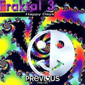 Previous Records: Fraktal 3 - Happy Days