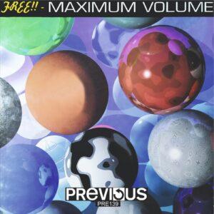 Previous records: Free!! - Máximum Volume