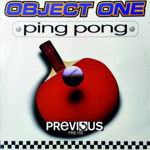 Previous records: Object One - Ping Pong