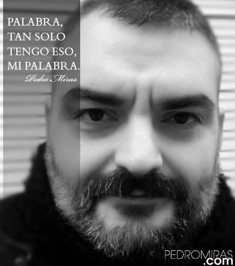 Pedro Miras - De Palabra